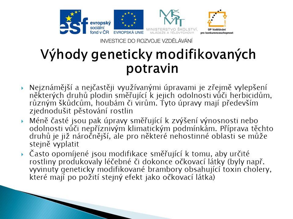 Ukázka geneticky modifikovaných potravin Obr. 4 Obr. 5