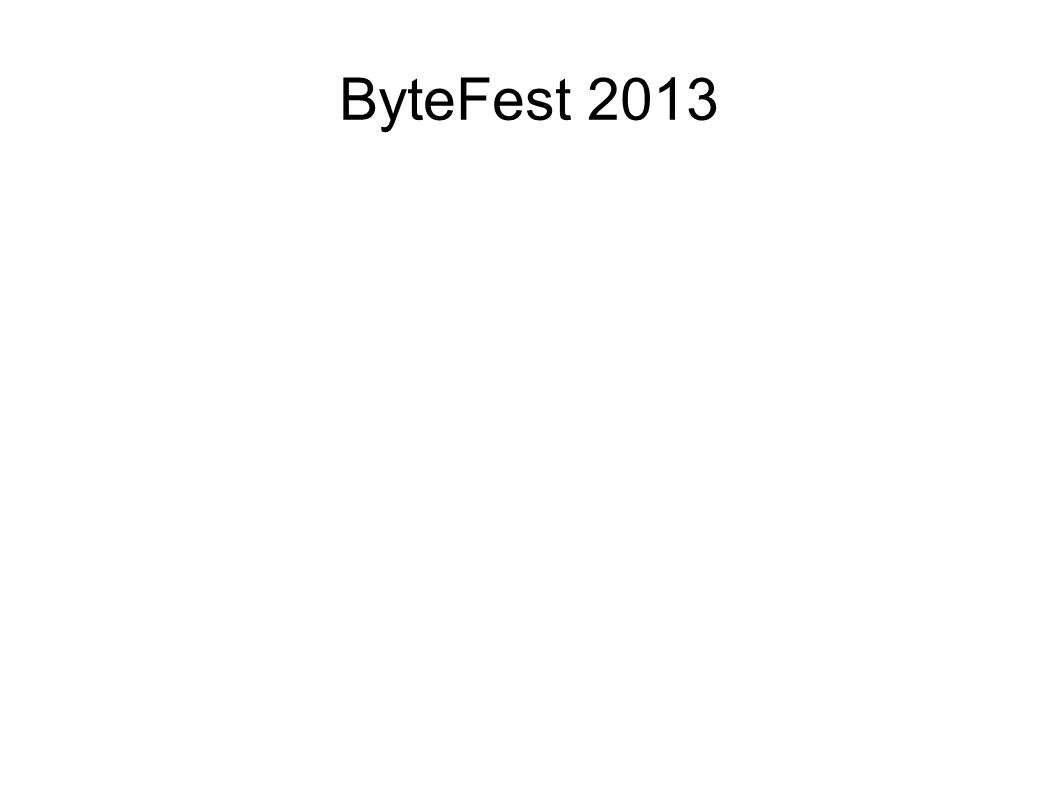 ByteFest 2013
