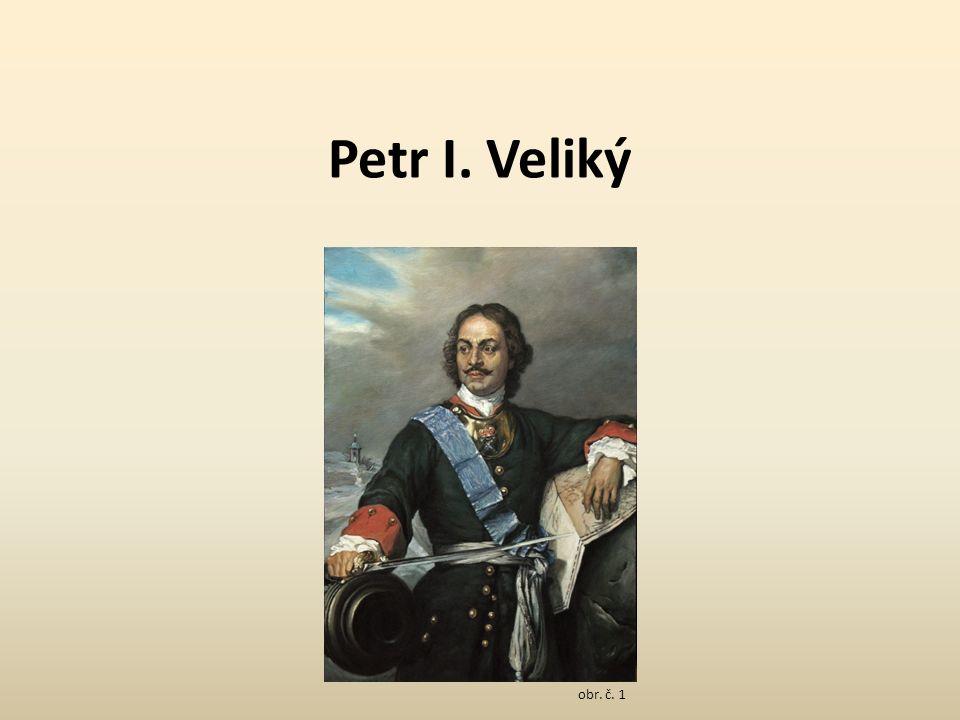 Petr I. Veliký obr. č. 1