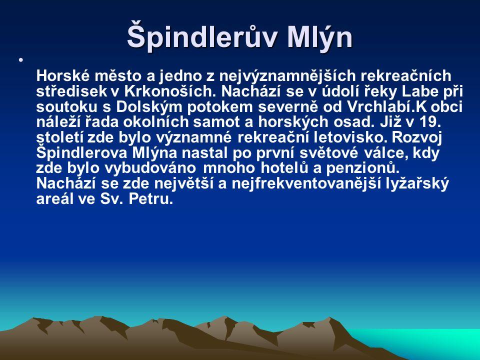 Špindlerův Mlýn Horské město a jedno z nejvýznamnějších rekreačních středisek v Krkonoších.
