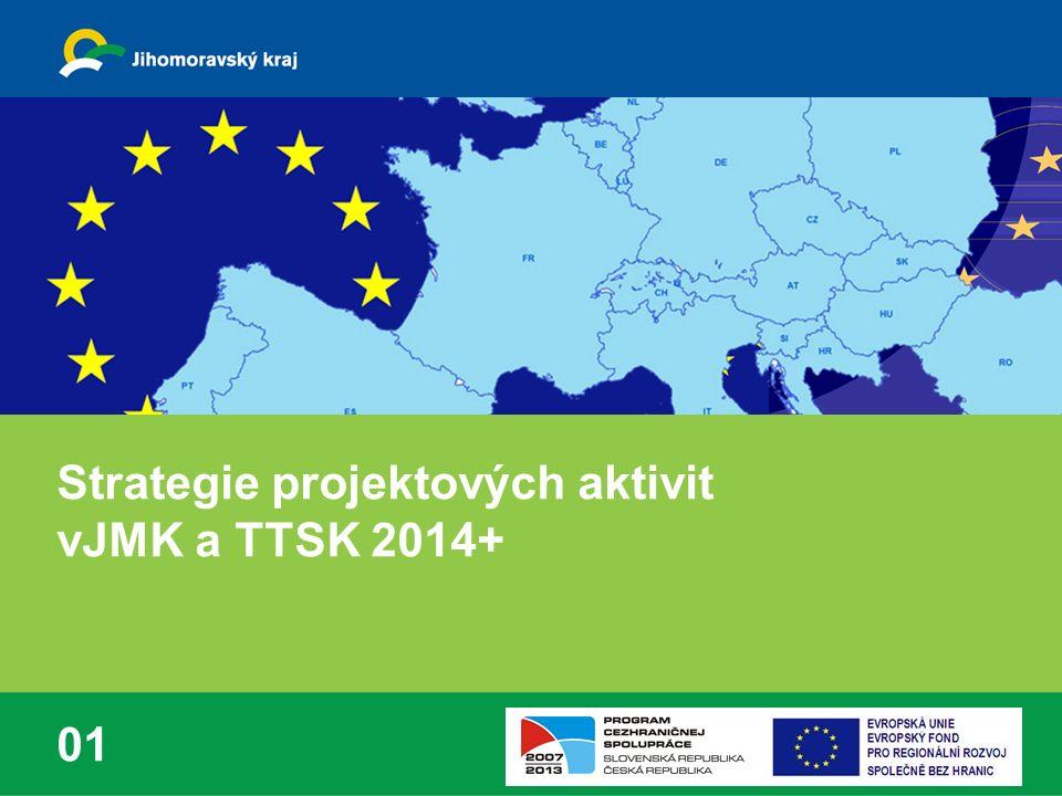 Strategie projektových aktivit vJMK a TTSK 2014+ 01