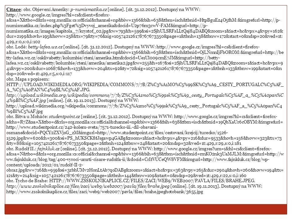Citace: obr. Objevení Ameriky: p-numismatika.cz [online].