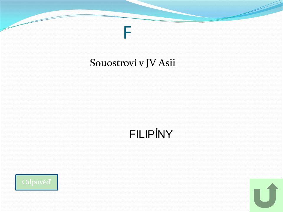 F Souostroví v JV Asii Odpověď FILIPÍNY