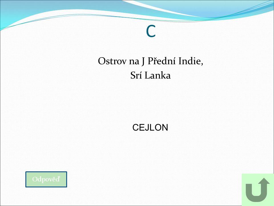 C Ostrov na J Přední Indie, Srí Lanka Odpověď CEJLON