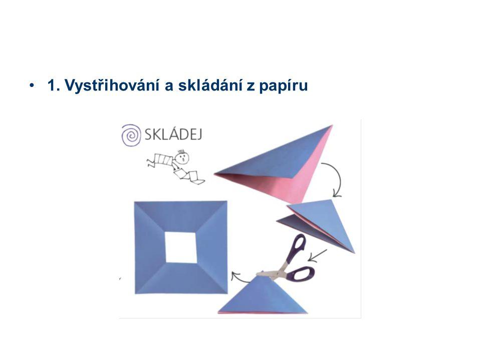 1. Vystřihování a skládání z papíru