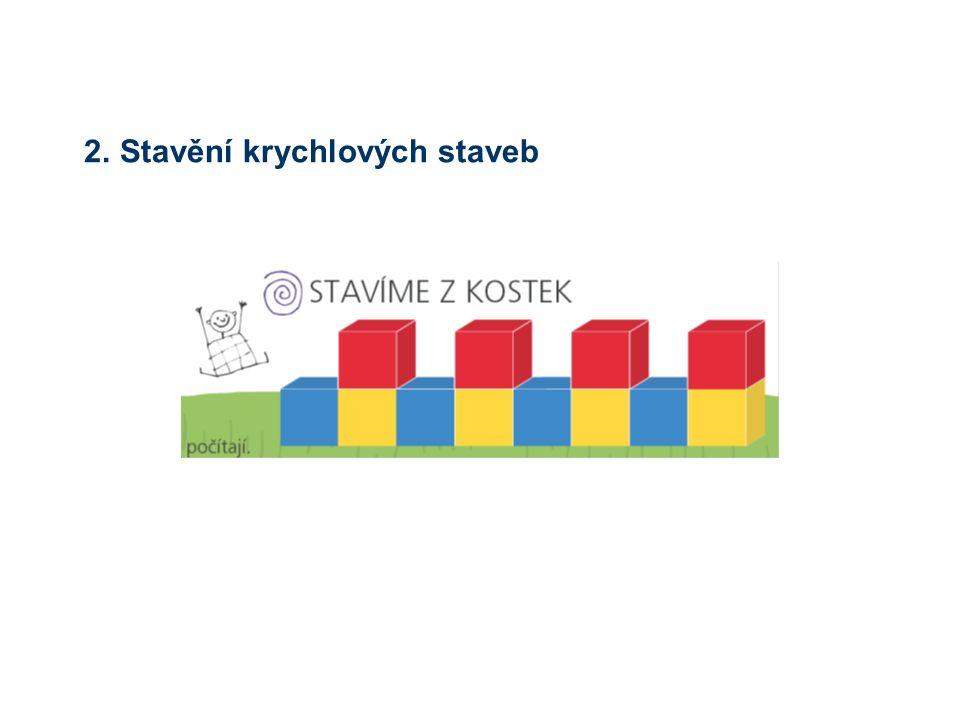 2. Stavění krychlových staveb