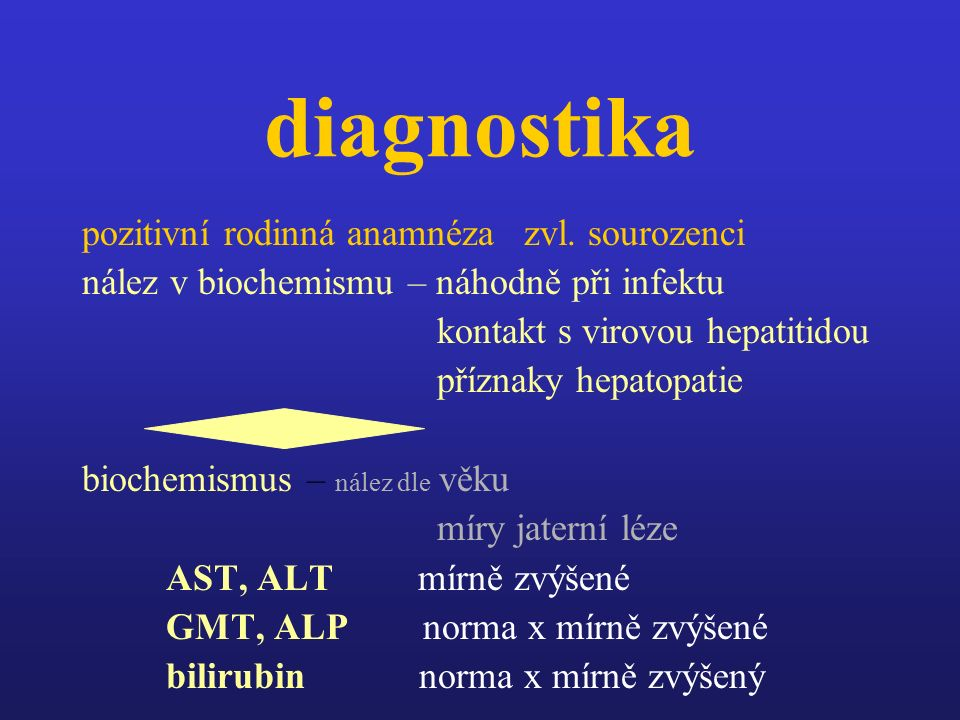 diagnostika pozitivní rodinná anamnéza zvl.