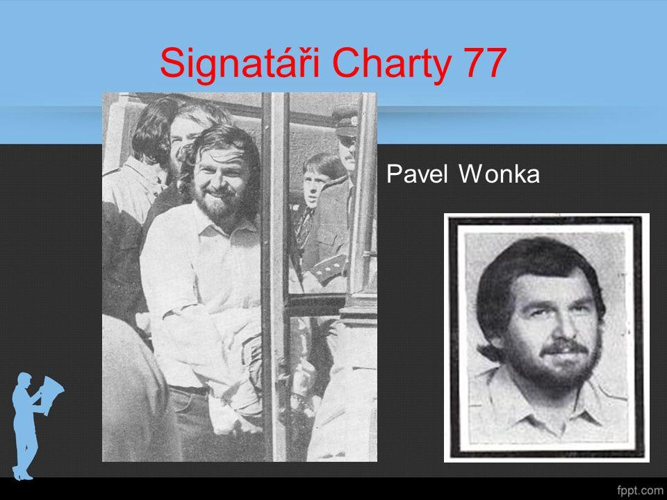 Signatáři Charty 77 – Pavel Wonka