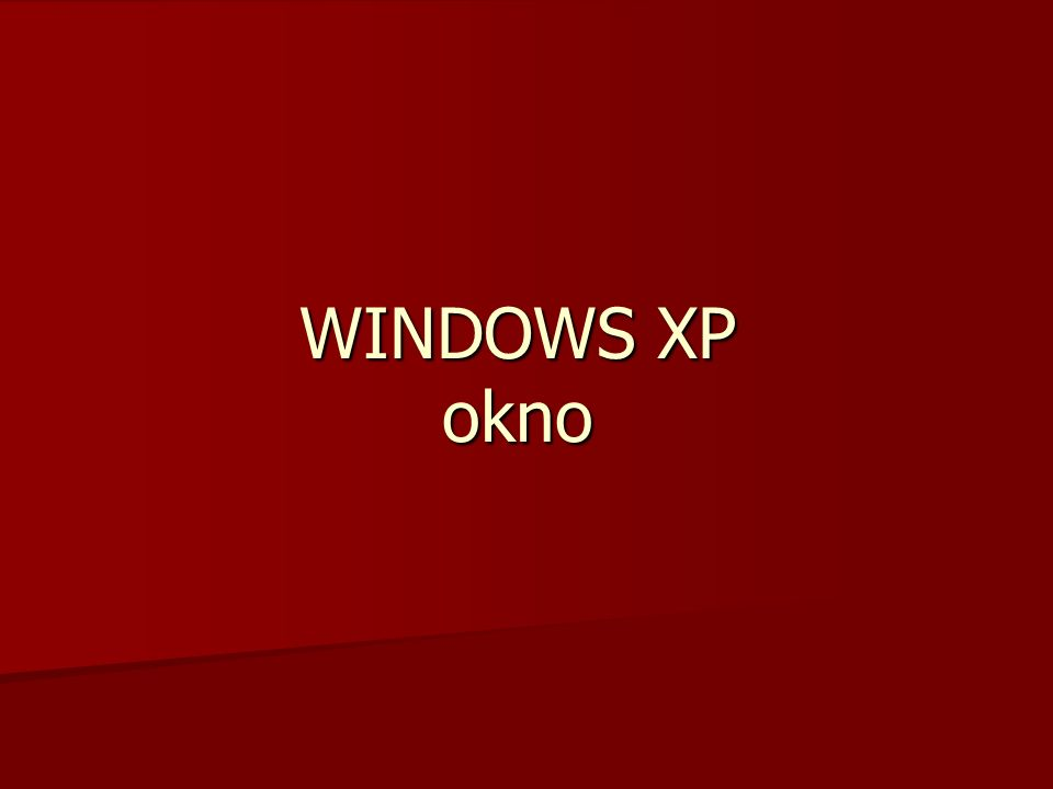 WINDOWS XP okno