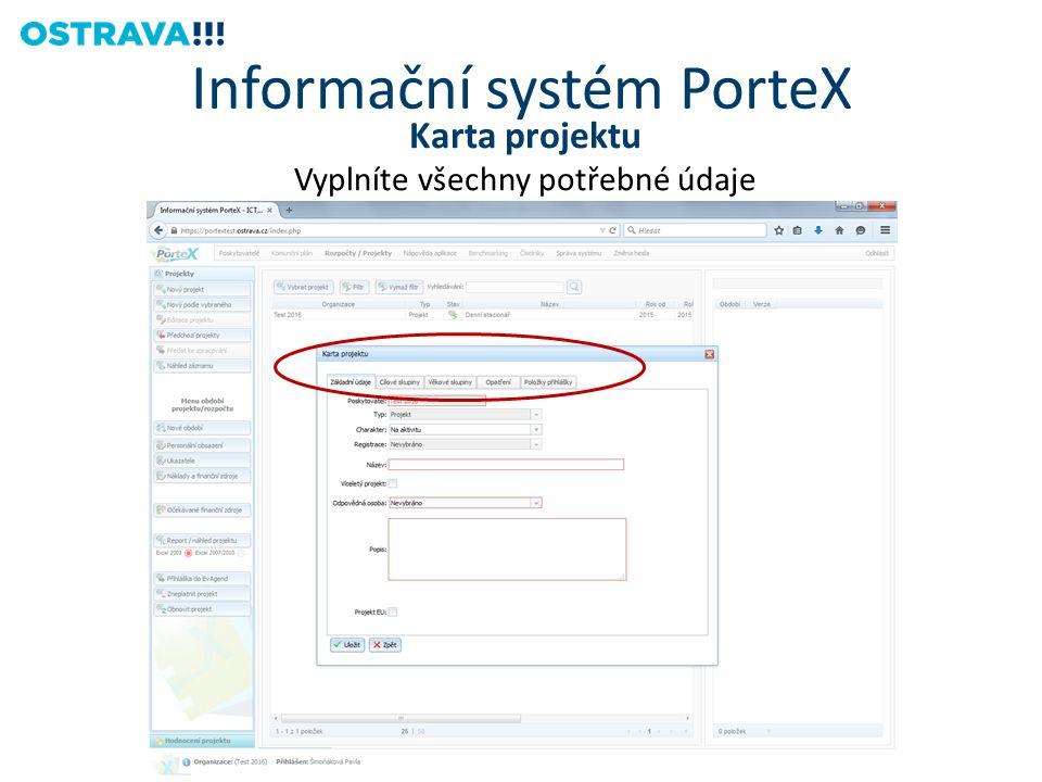 Karta projektu Vyplníte všechny potřebné údaje