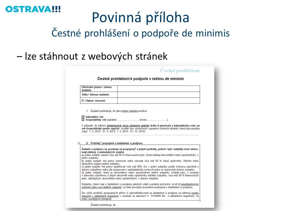 Povinná příloha Čestné prohlášení o podpoře de minimis – lze stáhnout z webových stránek