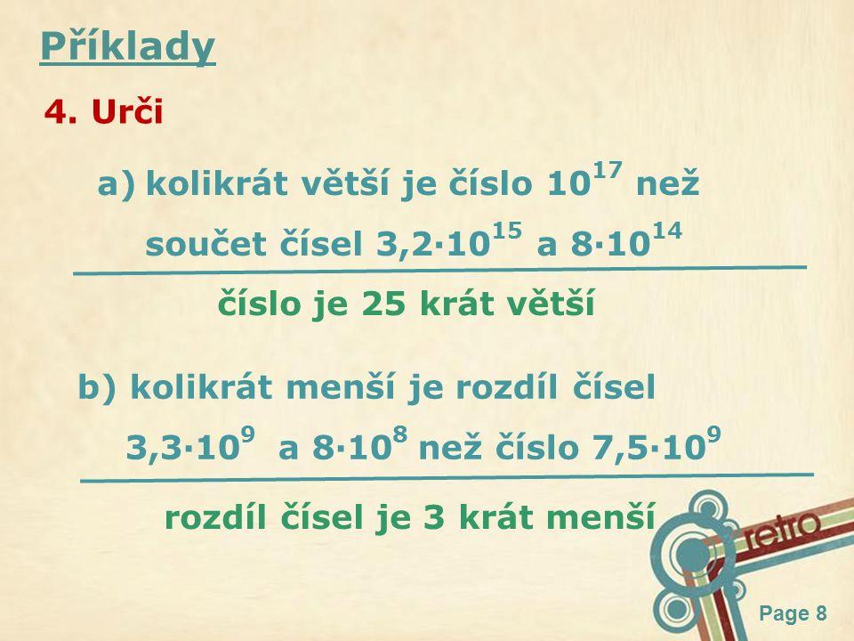 Page 9 Shrnutí a·10 n posunutí desetinné čárky + doprava - doleva číslo mezi 1 a 10
