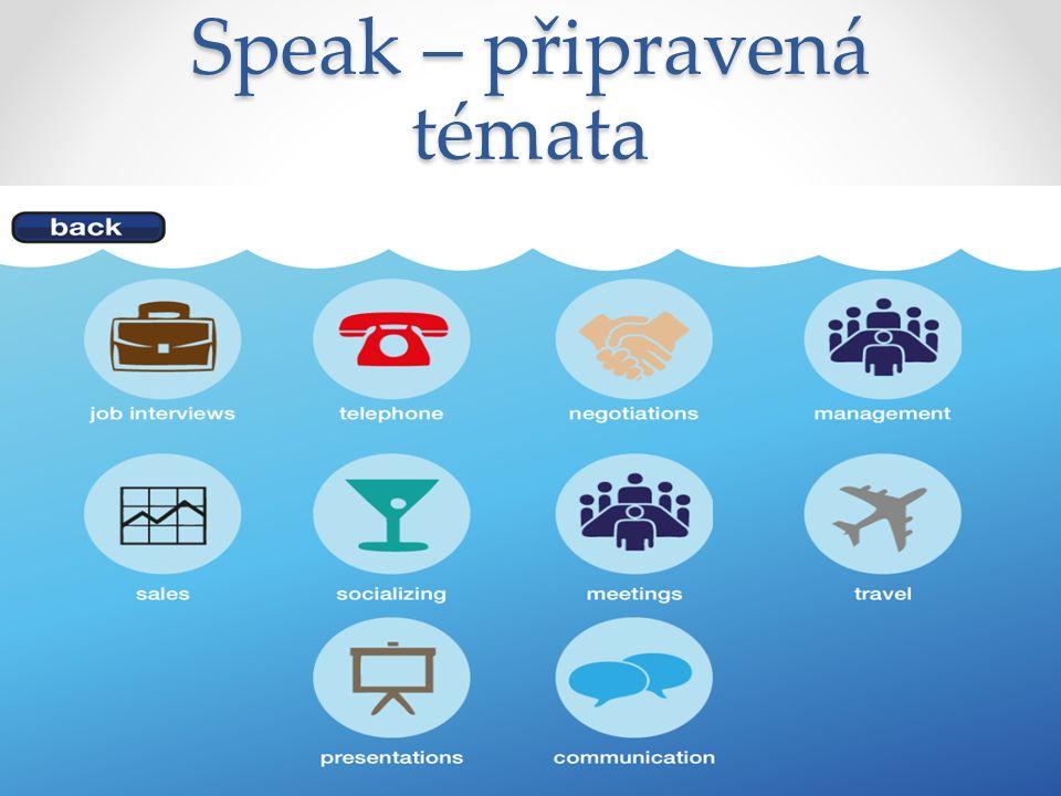 Speak – připravená témata