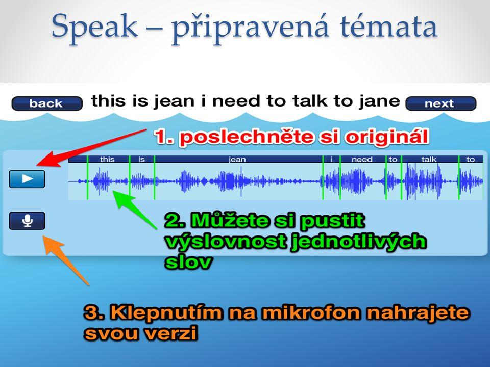 Speak – namluvení věty