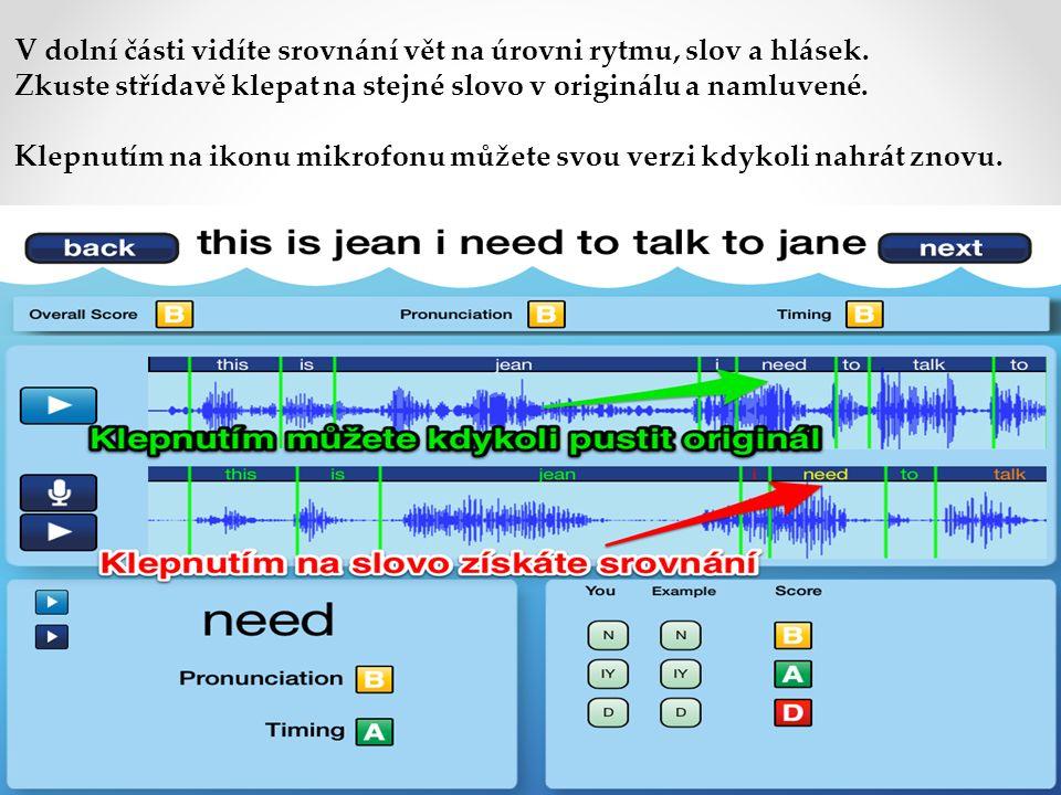 V dolní části vidíte srovnání vět na úrovni rytmu, slov a hlásek.