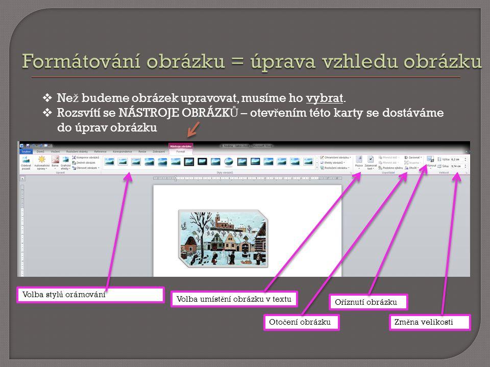 http://office.lasakovi.com/word/zaklady/word-2010-krok-za- krokem/ Klipart http://www.karlovarskyregion.cz/tiskove-zpravy/josef-lada/