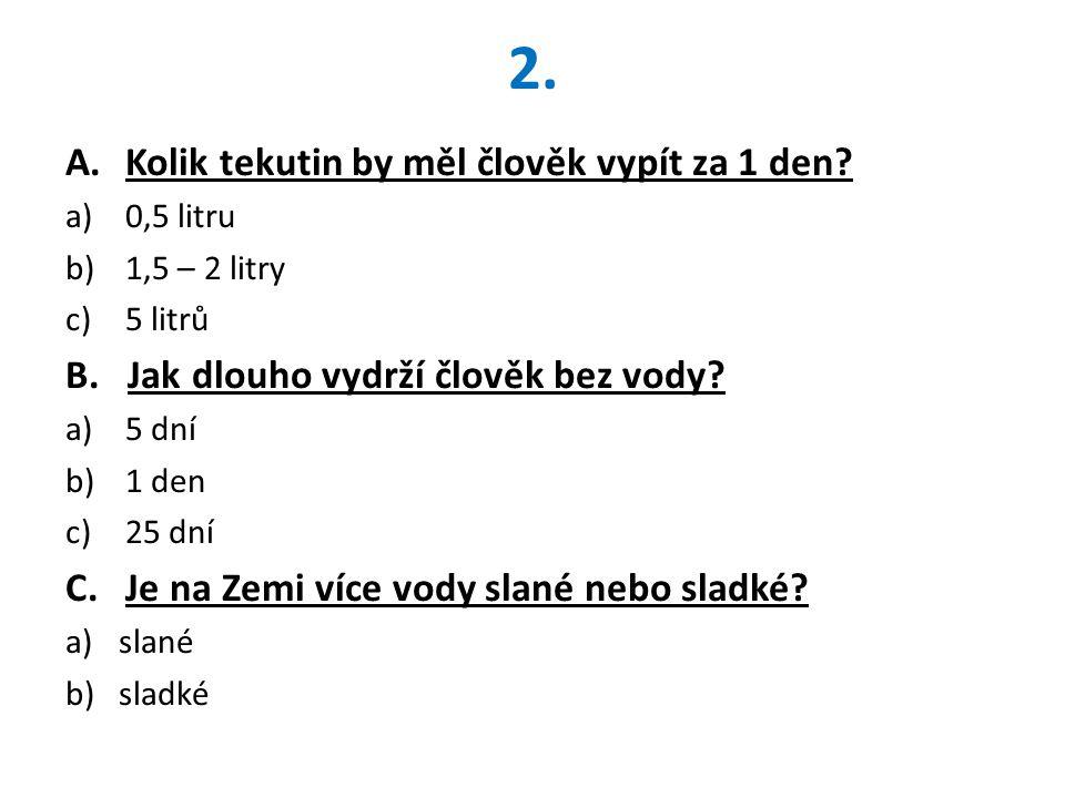 3.Kolik litrů vody spotřebuje průměrný člověk v České republice za 1 den.