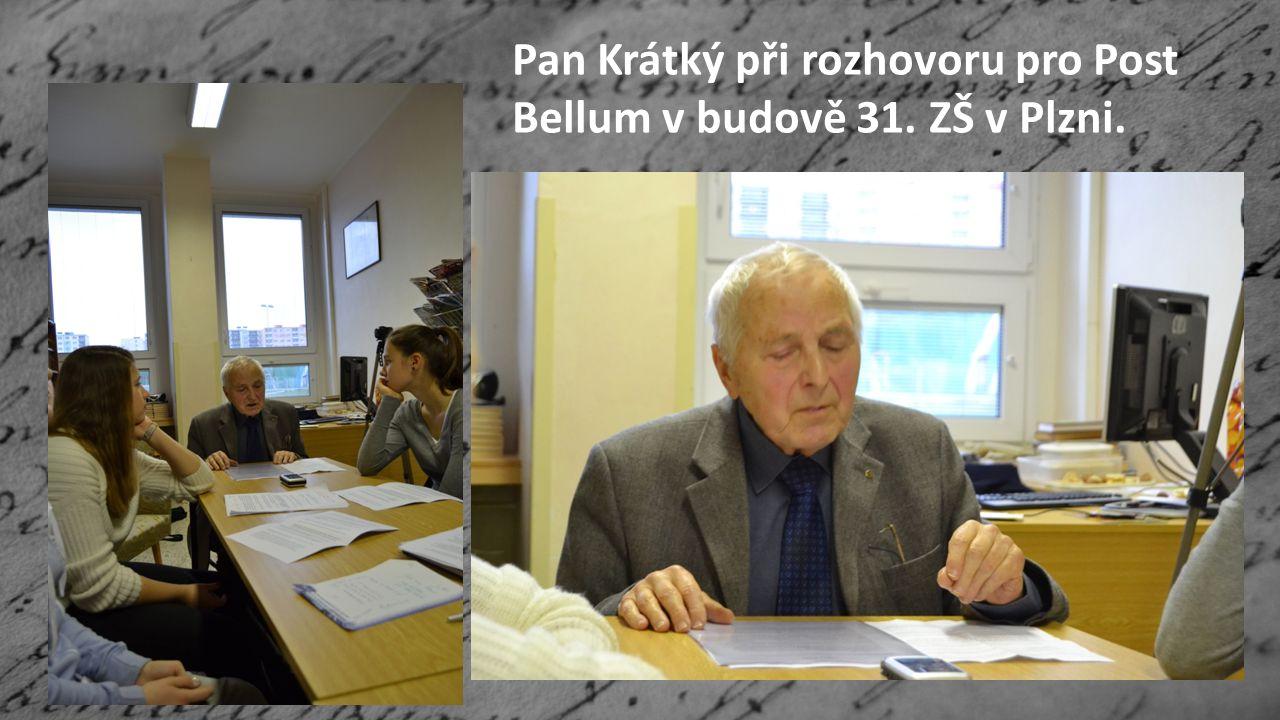 Pan Krátký při rozhovoru pro Post Bellum v budově 31. ZŠ v Plzni.