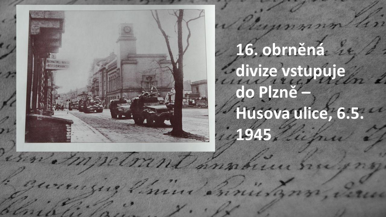 16. obrněná divize vstupuje do Plzně – Husova ulice, 6.5. 1945