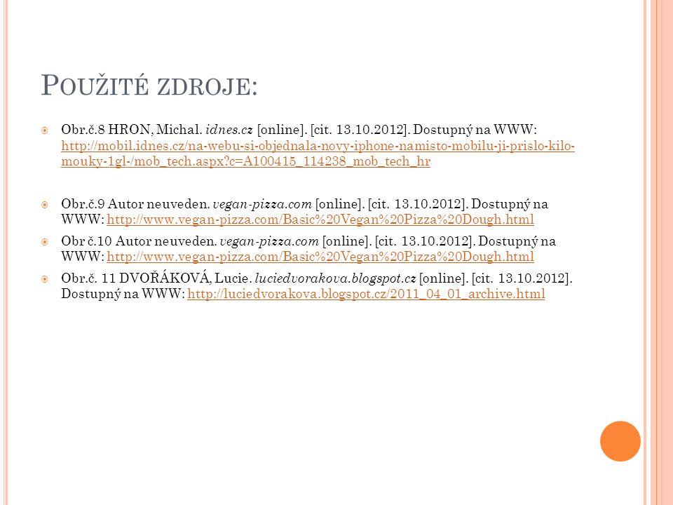 P OUŽITÉ ZDROJE :  Obr.č.8 HRON, Michal. idnes.cz [online].