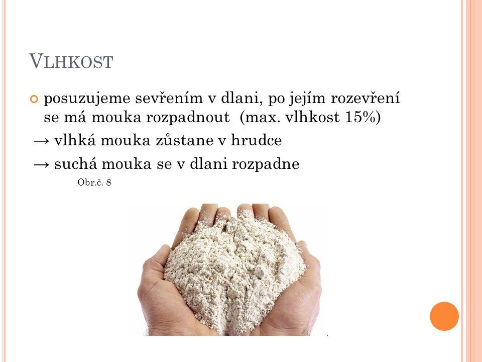 P EČIVOST závisí na kvalitě lepku (rostlinná, složená bílkovina, nerozpustná ve vodě) v mouce musí být dostatečné množství lepku, má být bobtnavý, schopný přijímat dostatek vody, má být pružný a tažný kvalita lepku je důležitá hlavně u kynutých, listových, plundrových těst, kde by mouka měla obsahovat 42 % kvalitního mokrého lepku