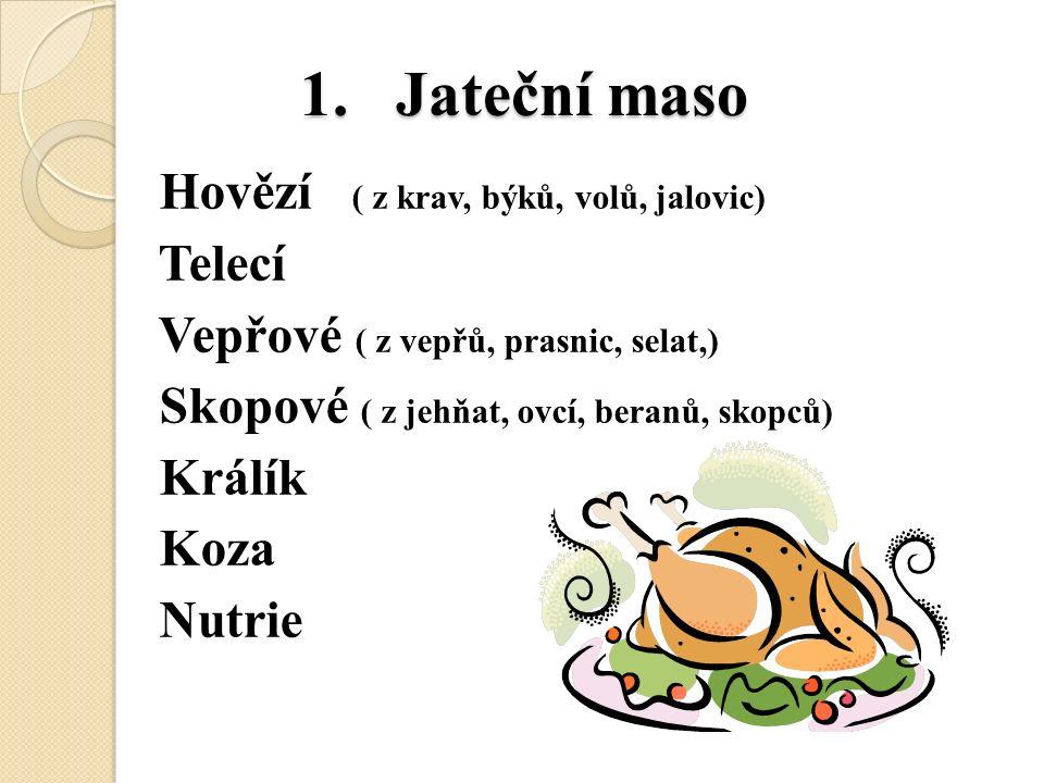 1. Jateční maso 1.