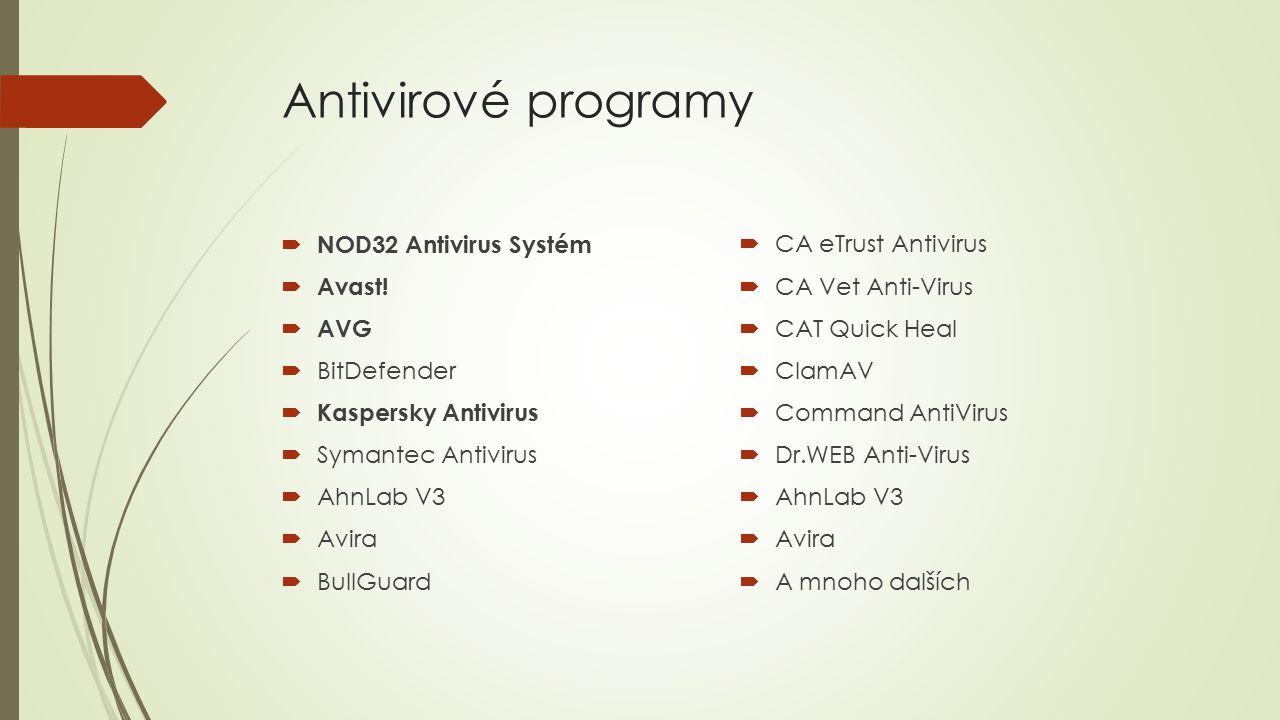 Antivirové programy  NOD32 Antivirus Systém  Avast.