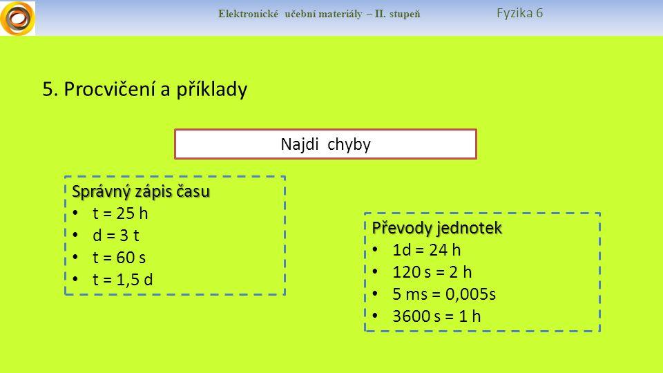 Elektronické učební materiály – II. stupeň Fyzika 6 5.