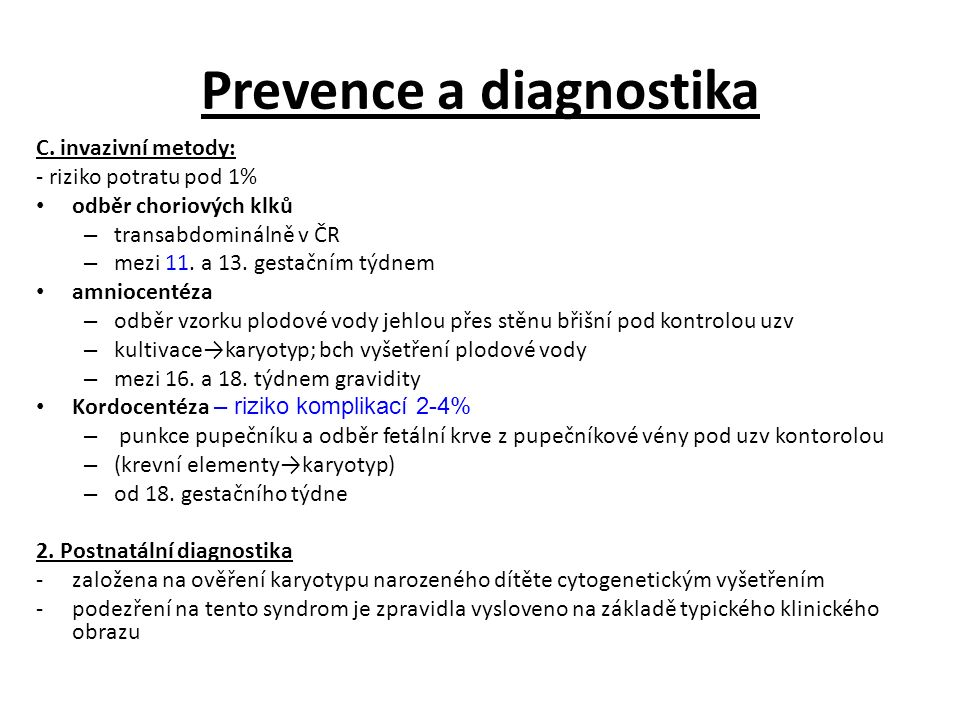 Prevence a diagnostika C.