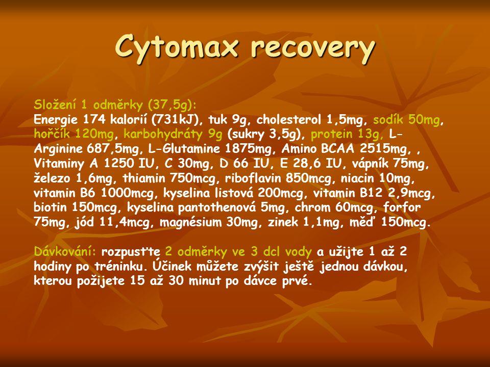 Cytomax recovery Složení 1 odměrky (37,5g): Energie 174 kalorií (731kJ), tuk 9g, cholesterol 1,5mg, sodík 50mg, hořčík 120mg, karbohydráty 9g (sukry 3,5g), protein 13g, L- Arginine 687,5mg, L-Glutamine 1875mg, Amino BCAA 2515mg,, Vitaminy A 1250 IU, C 30mg, D 66 IU, E 28,6 IU, vápník 75mg, železo 1,6mg, thiamin 750mcg, riboflavin 850mcg, niacin 10mg, vitamin B6 1000mcg, kyselina listová 200mcg, vitamin B12 2,9mcg, biotin 150mcg, kyselina pantothenová 5mg, chrom 60mcg, forfor 75mg, jód 11,4mcg, magnésium 30mg, zinek 1,1mg, měď 150mcg.