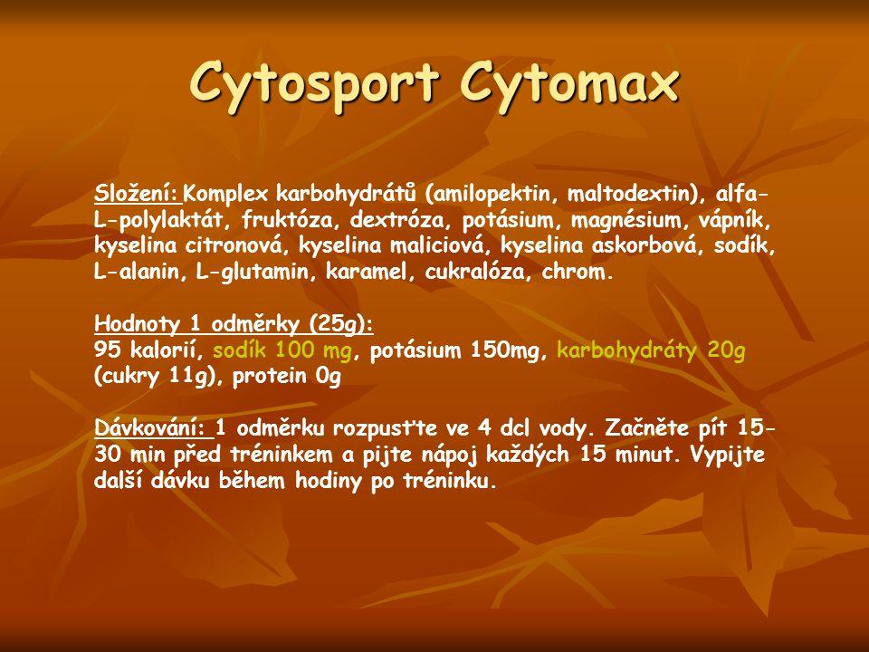 Cytosport Cytomax Složení: Komplex karbohydrátů (amilopektin, maltodextin), alfa- L-polylaktát, fruktóza, dextróza, potásium, magnésium, vápník, kyselina citronová, kyselina maliciová, kyselina askorbová, sodík, L-alanin, L-glutamin, karamel, cukralóza, chrom.