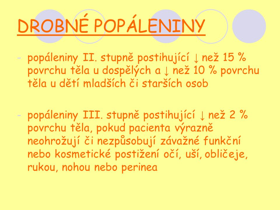 DROBNÉ POPÁLENINY -popáleniny II.