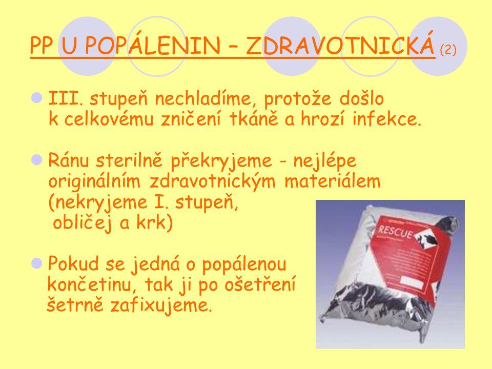 PP U POPÁLENIN – ZDRAVOTNICKÁ (2) III.