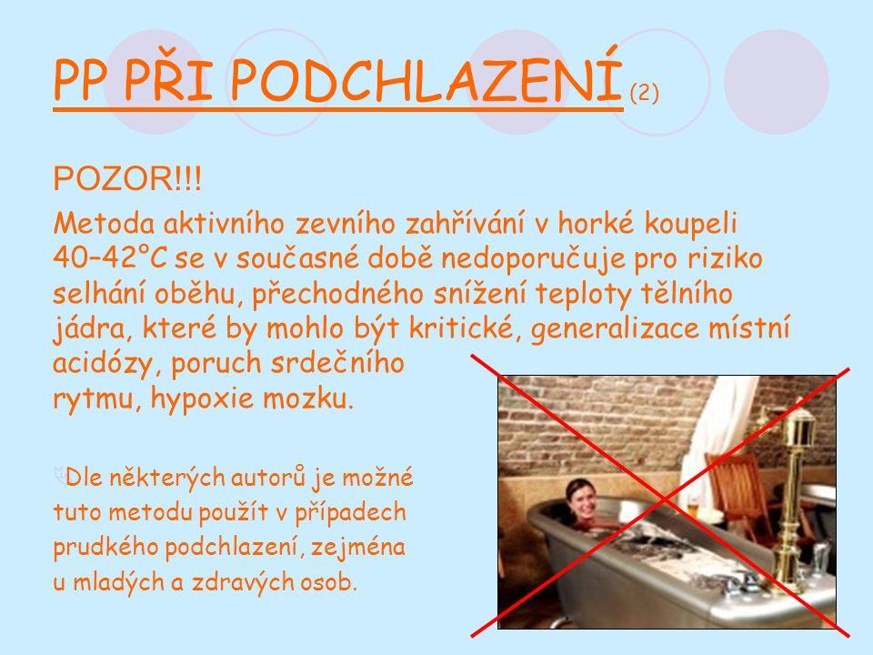 PP PŘI PODCHLAZENÍ (2) POZOR!!.
