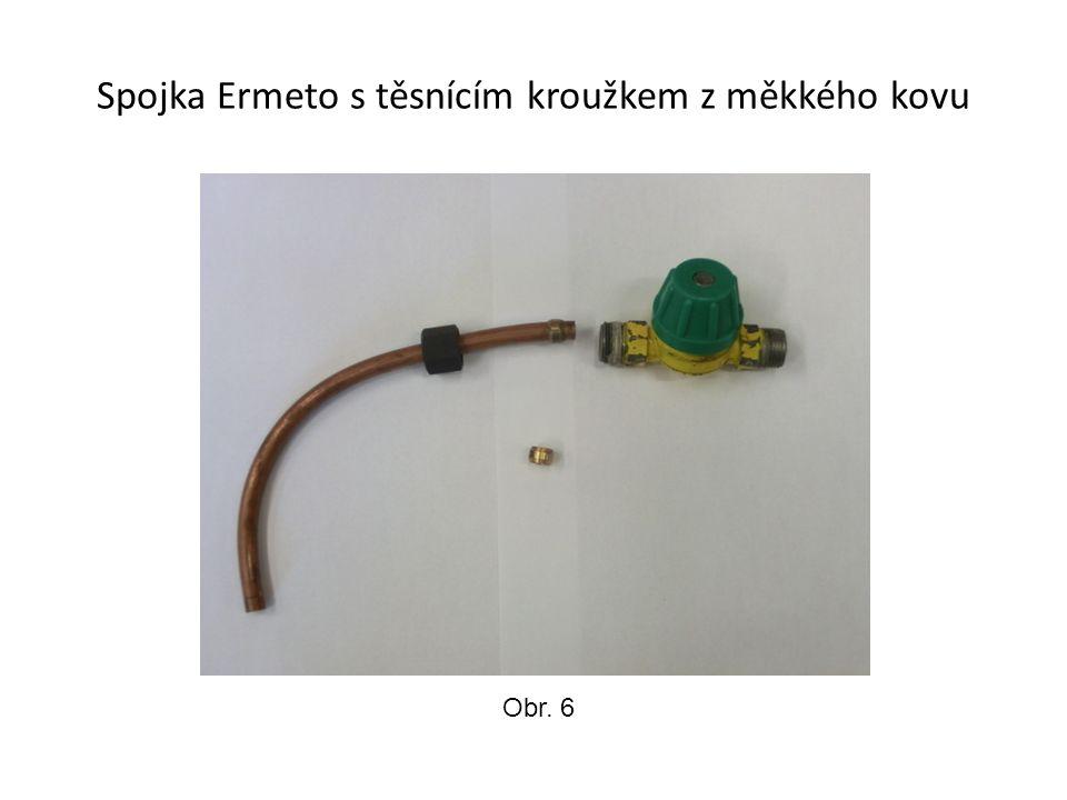 Spojka Ermeto s těsnícím kroužkem z měkkého kovu Obr. 6