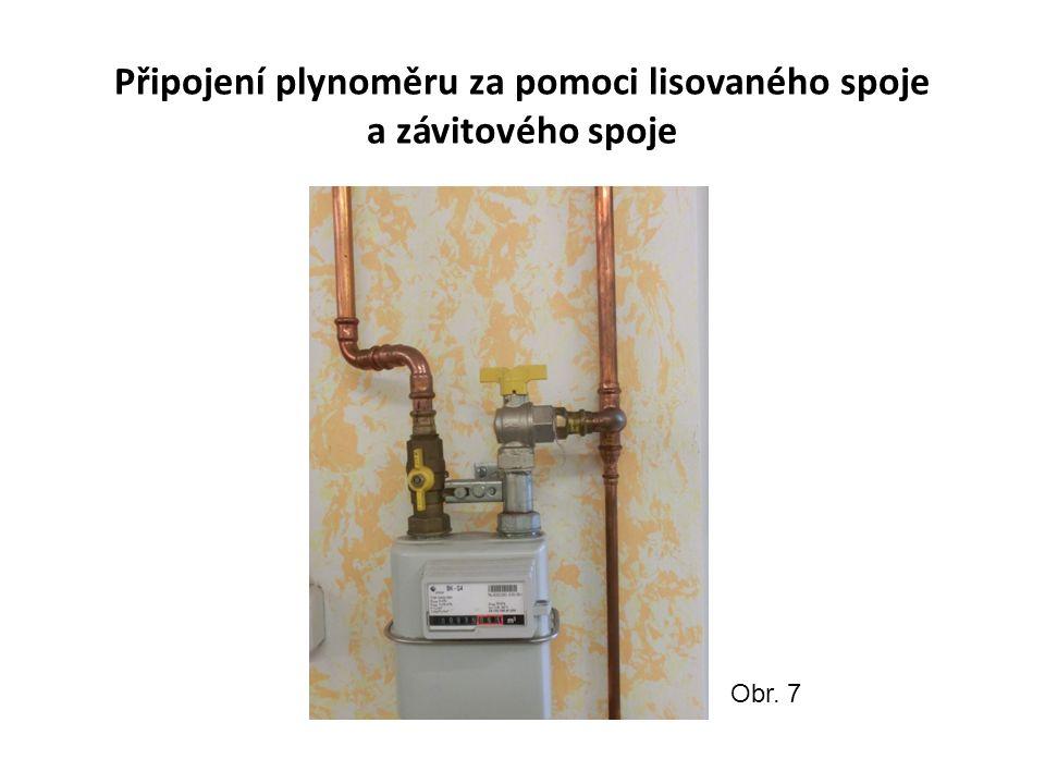 Připojení plynoměru za pomoci lisovaného spoje a závitového spoje Obr. 7
