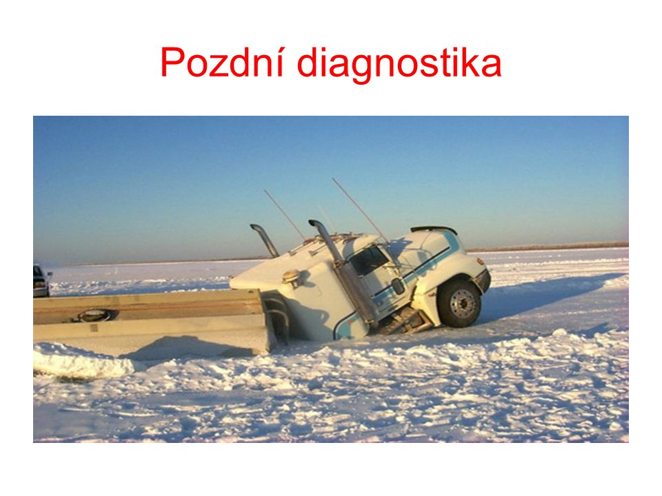 Pozdní diagnostika