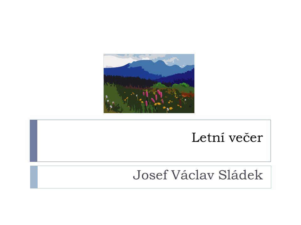 Letní večer Josef Václav Sládek