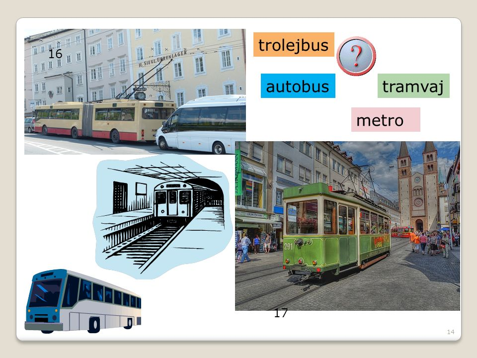 14 trolejbus 16 17 tramvajautobus metro