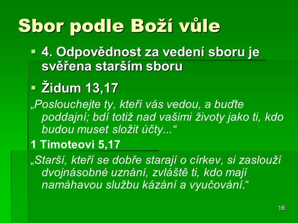 16 Sbor podle Boží vůle  4.