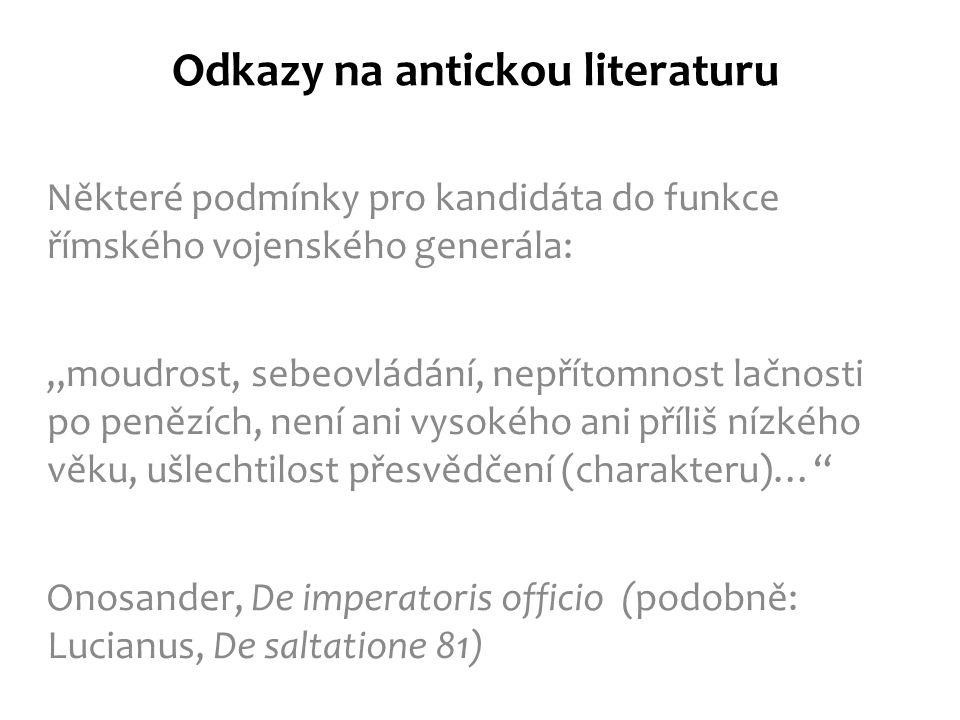 """Odkazy na antickou literaturu Požadavky pro porodní báby, mj.: """"láska k práci (kvůli trpělivosti) počestnost (protože jí leckdy jsou svěřena soukromá tajemství) neúplatnost (aby pro peníze nepodala prostředky k interupci) Soranos z Efezu (Sorani Gyneciorum liber)"""