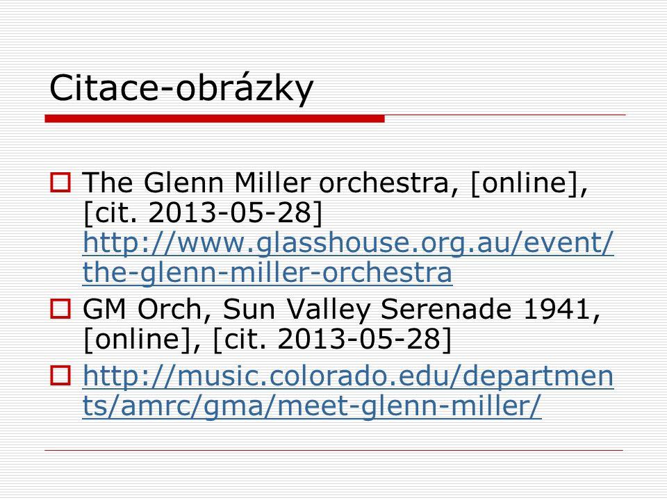 Citace-obrázky  The Glenn Miller orchestra, [online], [cit.