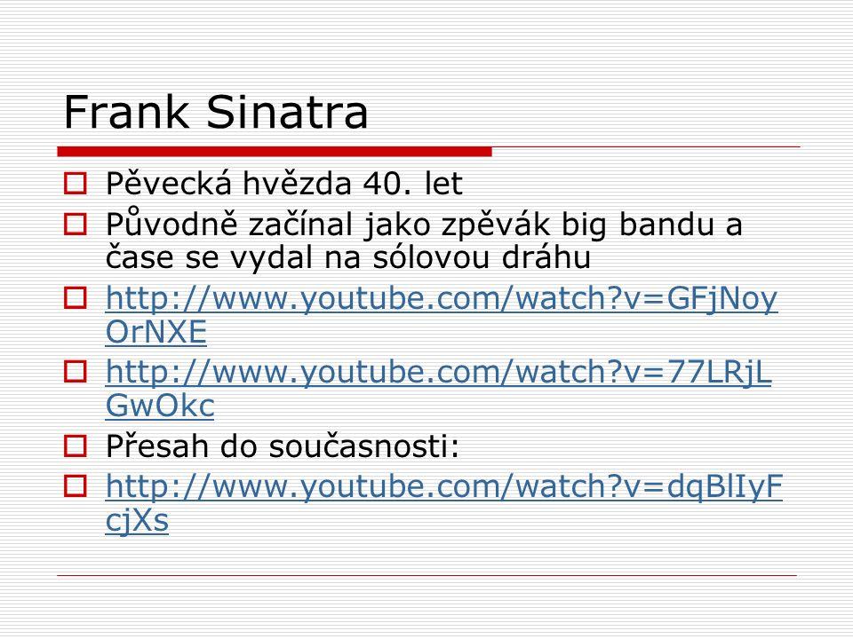 Frank Sinatra  Pěvecká hvězda 40.