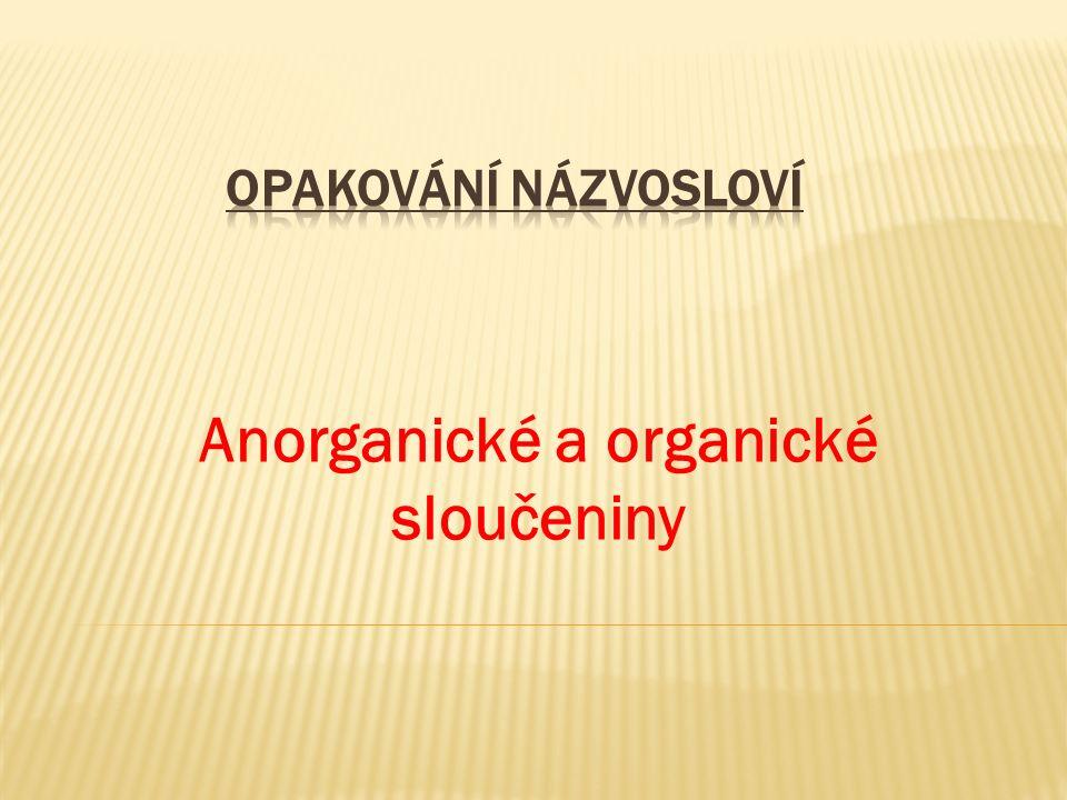 Anorganické a organické sloučeniny