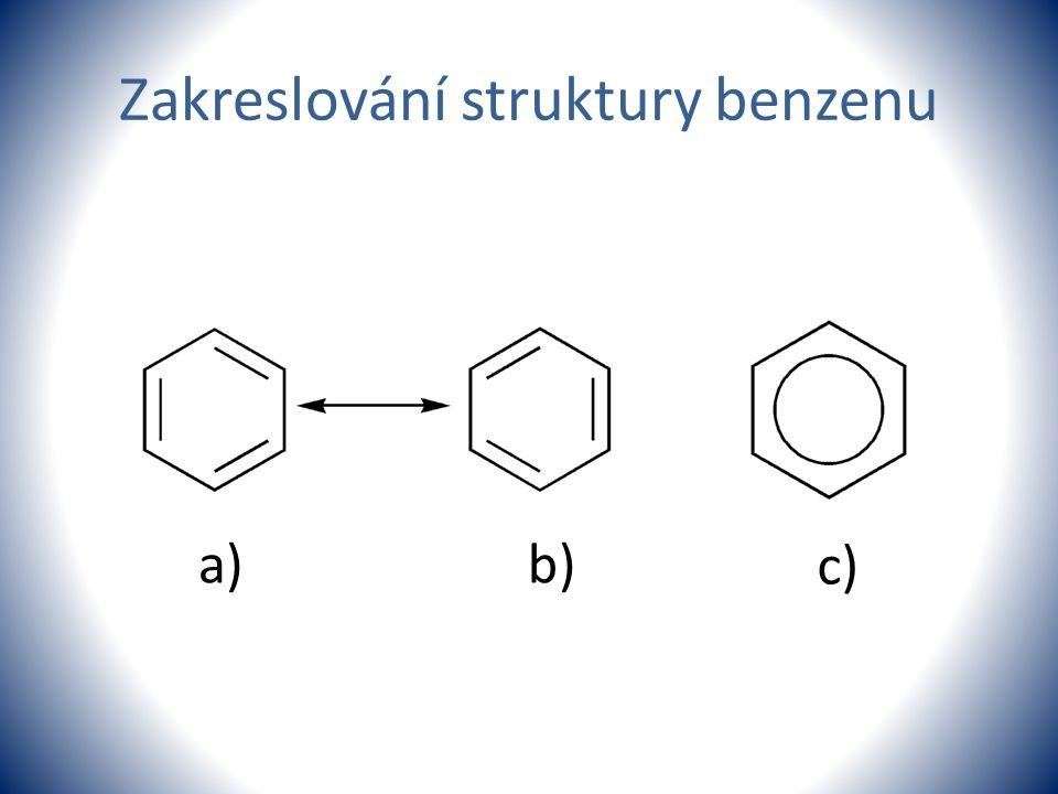 Zakreslování struktury benzenu a)b) c)