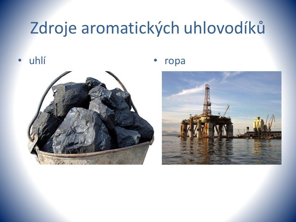 Zdroje aromatických uhlovodíků uhlí ropa