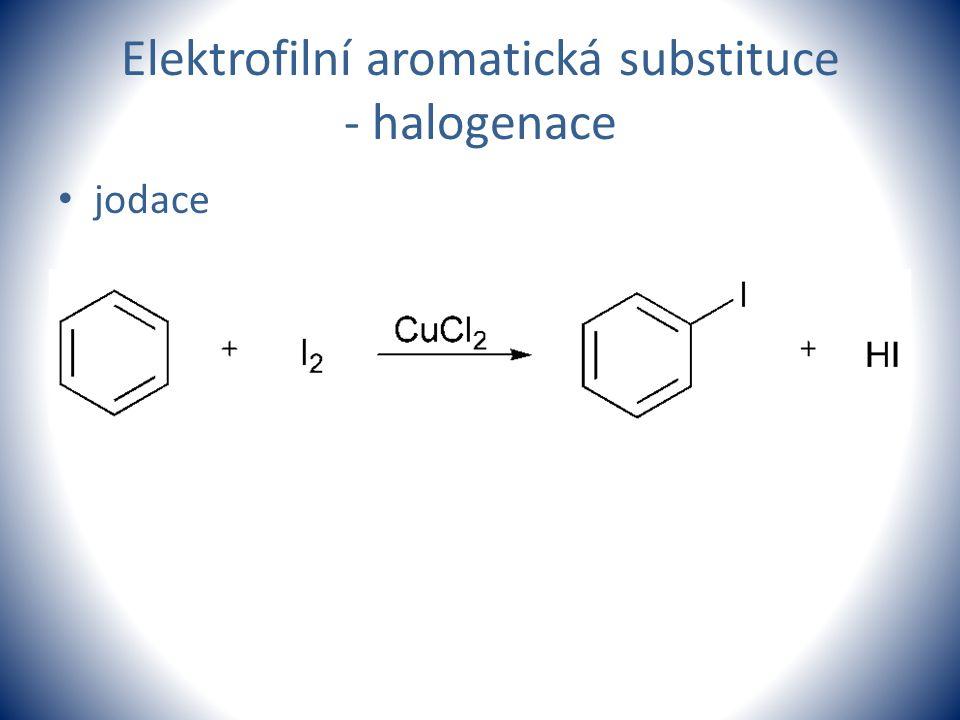 Elektrofilní aromatická substituce - halogenace jodace