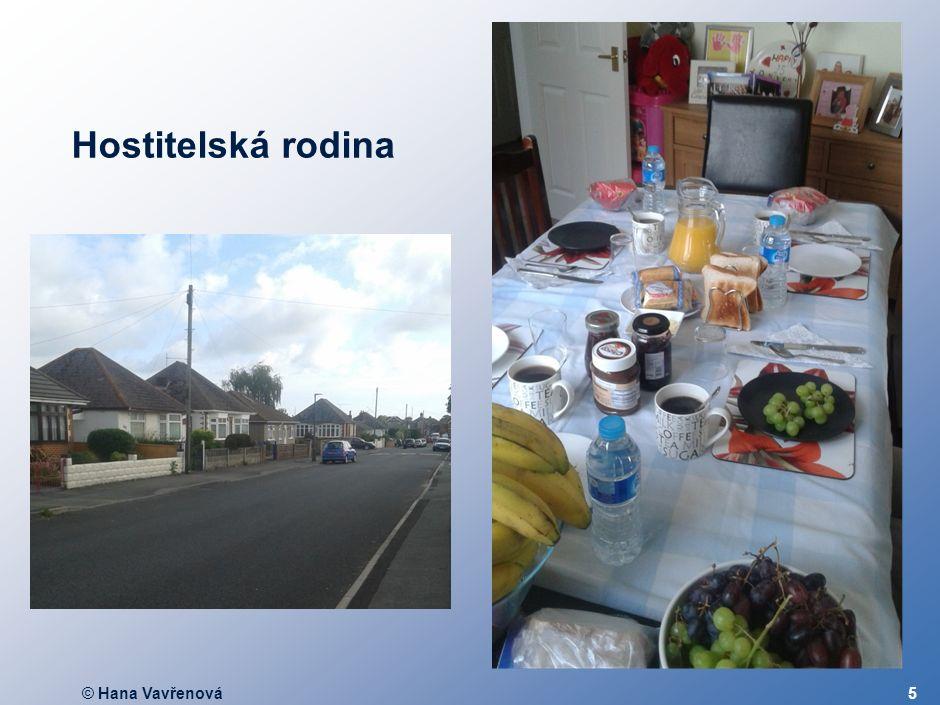 © Hana Vavřenová5 Hostitelská rodina