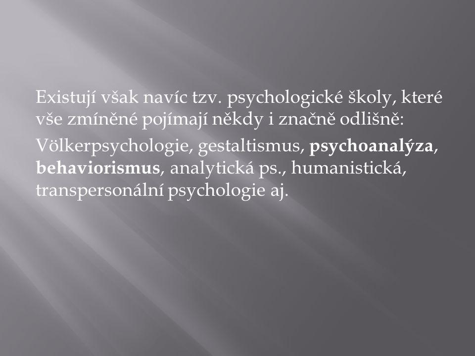 Matějček a Langmeier (1974) uvádějí: 1.Potřeba stimulace : p.