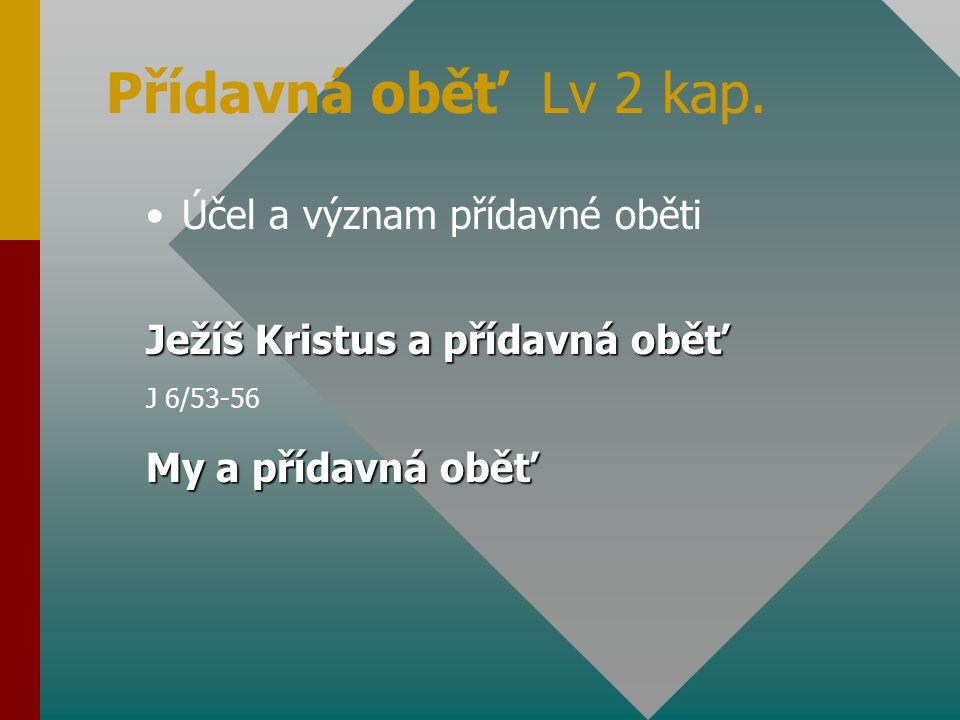 Pokojná oběť Lv 3 kap.
